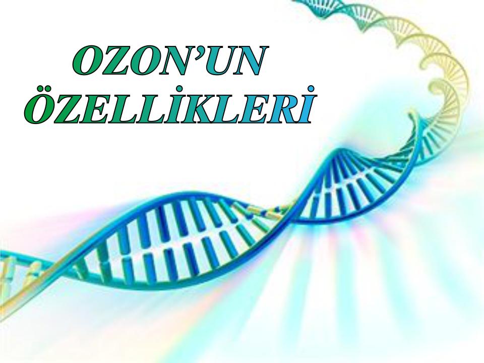 ozonun özelliklleri